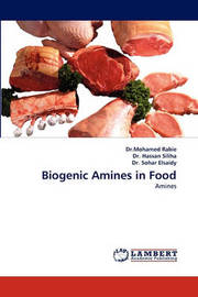 Biogenic Amines in Food by Mohamed Rabie