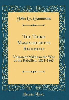 The Third Massachusetts Regiment by John G Gammons image
