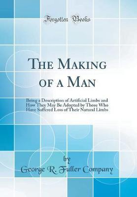 The Making of a Man by George R Fuller Company image