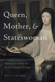 Queen, Mother, and Stateswoman by Silvia Z. Mitchell