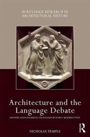 Architecture and the Language Debate by Nicholas Temple