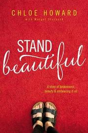 Stand Beautiful by Chloe Howard