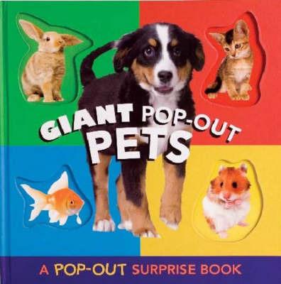 Giant Pop Out Pets: A Pop-out Surprise Book image