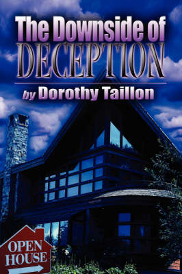 The Downside of Deception by Dorothy Taillon image