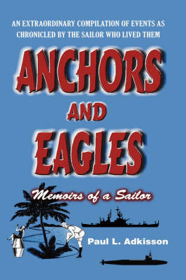 Anchors and Eagles by Paul L. Adkisson image