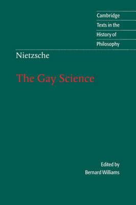 Nietzsche, the Gay Science by Friedrich Wilhelm Nietzsche