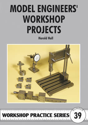 Model Engineers' Workshop Projects by Harold Hall image