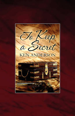 To Keep a Secret by Ken Anderson image