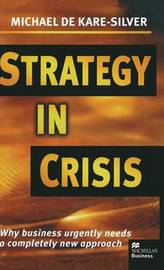 Strategy in Crisis by Michael De Kare-Silver image
