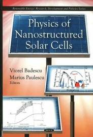 Physics of Nanostructured Solar Cells image
