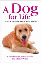 A Dog for Life by Claire Bessant image