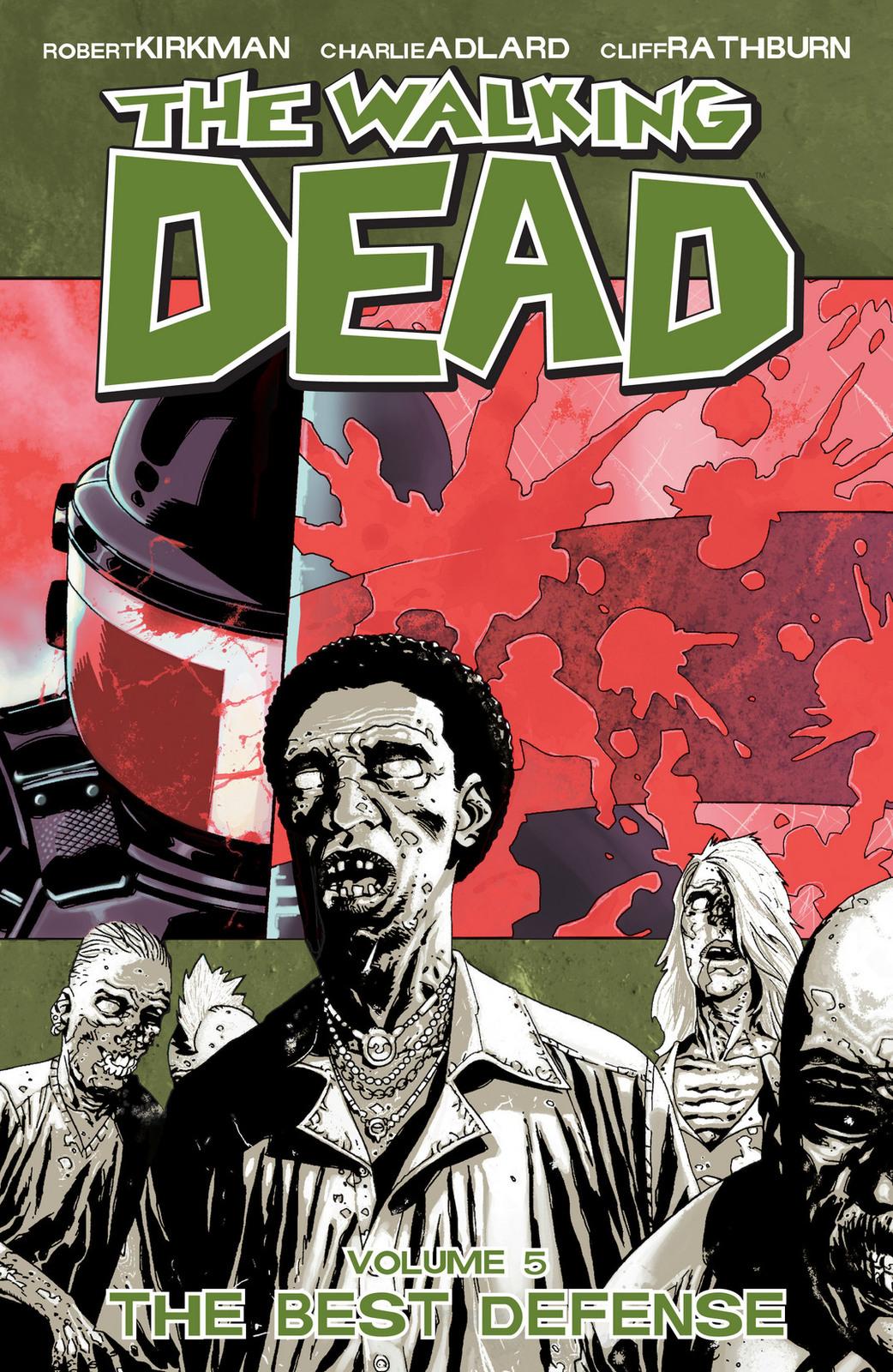 The Walking Dead Volume 5: The Best Defense by Robert Kirkman image