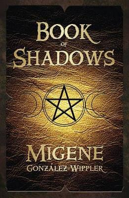 Book of Shadows by Migene Gonzalez-Wippler image