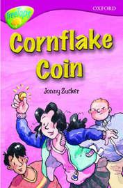 Oxford Reading Tree: Level 10B: Treetops: Cornflake Coin by Jonny Zucker image