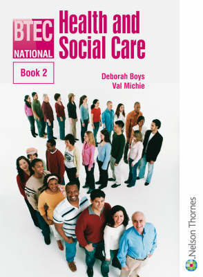 BTEC National Health and Social Care Book 2 by Val Michie image