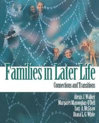 Families in Later Life by Alexis J. Walker
