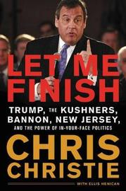 Let Me Finish by Chris Christie