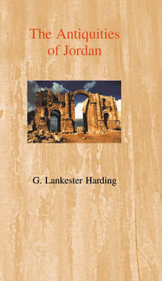The Antiquities of Jordan by Gerald Lankester Harding image