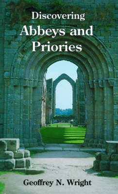 Abbeys and Priories by Geoffrey N. Wright image