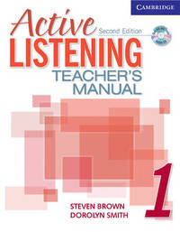 Active Listening 1 Teacher's Manual with Audio CD: Level 1 by Dorolyn Smith