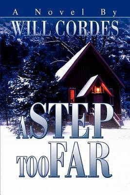 A Step Too Far by Will Cordes