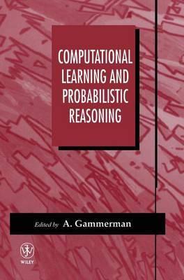 Computational Learning and Probabilistic Reasoning image