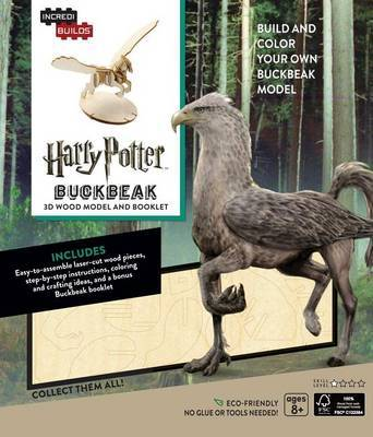 Incredibuilds: Harry Potter: Buckbeak 3D Wood Model and Booklet by Jody Revenson