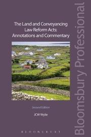 The Land and Conveyancing Law Reform Acts: Annotations and Commentary by J.C.W. Wylie image