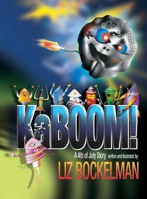 Kaboom! by Liz Bockelman