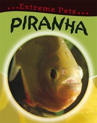 Piranha by Deborah Chancellor