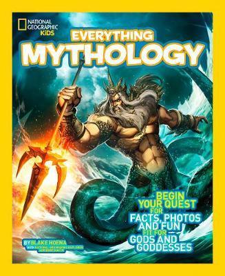 Everything Mythology by Blake Hoena