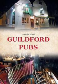 Guildford Pubs by David Rose