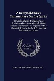 A Comprehensive Commentary on the Qurn by Elwood Morris Wherry