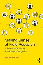 Making Sense of Field Research by Sheila Pontis