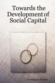 Towards the Development of Social Capital by Veredigno Atienza image