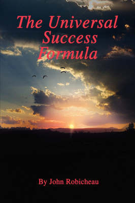 The Universal Success Formula by John Robicheau image