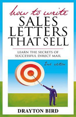 How to Write Sales Letters That Sell by Drayton Bird image