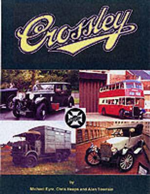 Crossley Motors by Michael Eyre