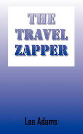 The Travel Zapper by Lee Adams image