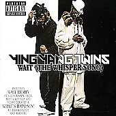Wait (The Whisper Song) [Single] [Explicit Lyrics] by Ying Yang Twins