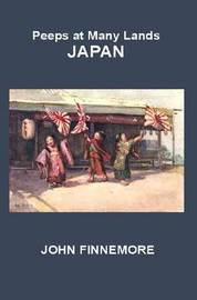 Peeps at Many Lands: Japan by John Finnemore