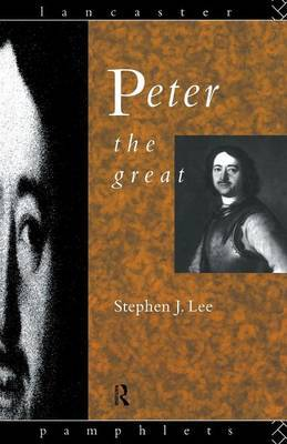 Peter the Great by Stephen J Lee image