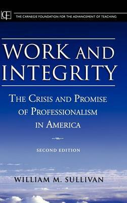 Work and Integrity by William M. Sullivan image