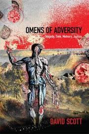 Omens of Adversity by David Scott