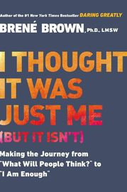I Thought it Was Just Me (but it Isn'T) by Brene Brown image