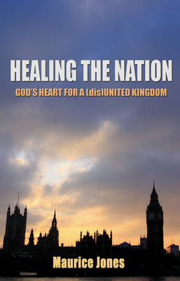 Healing the Nation by Maurice Jones
