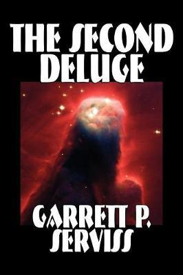 The Second Deluge by Garrett P Serviss