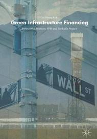 Green Infrastructure Financing by Jae-myong Koh