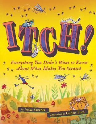 Itch! by Anita Sanchez