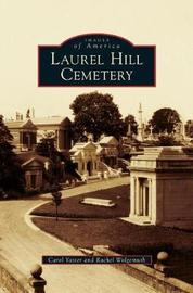 Laurel Hill Cemetery by Carol Yaster